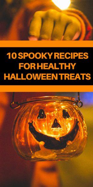 10 Spooky Recipes For Healthy Halloween Treats