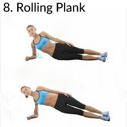 8. Rolling Plank - 8 Exercises to Kill A Muffin Top