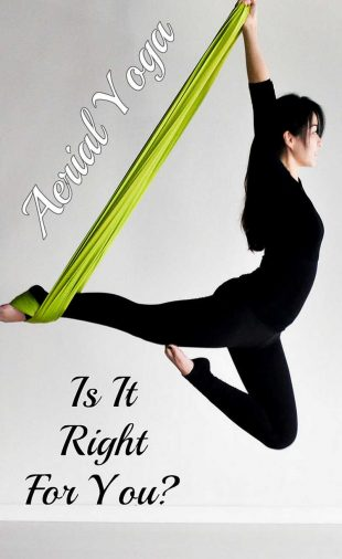 Aerial Yoga Is It Right For You