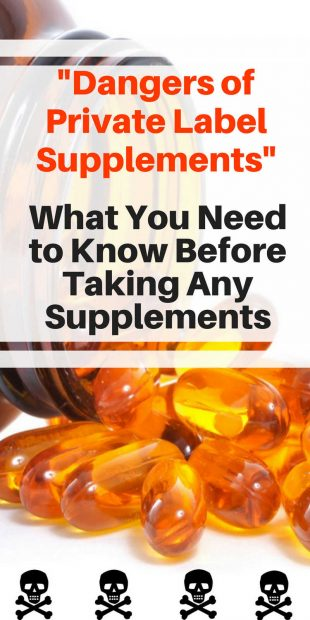 Are There Dangers in Using Private Label Supplements