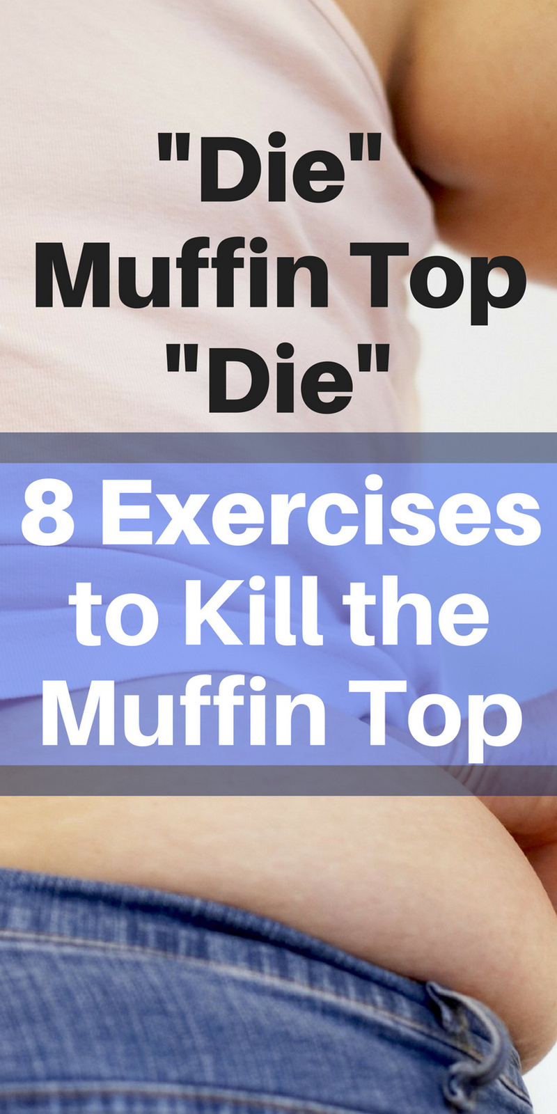 8 Exercises to Kill the Muffin Top | Die Muffin Top Die | Excercise  | Excercise Motivation | Excercise Ball Workout | Excercise For Beginners | Excercise Motivation for Women | For Beginners At Home | For Beginners Gym | For Beginners Belly | For Beginners Over 50 | Excercise Ball Workout For Men | Excercise Ball Workout For Beginners | Excercise Ball Workout Muffintop | Muffintop Exercise | Muffintop Challenge | Muffin top Workout | ARoadtoTravel.com