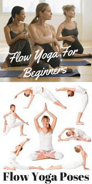 Flow Yoga Beginners Information and Poses