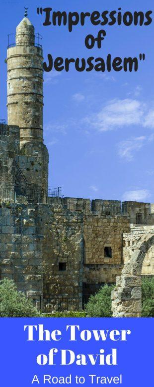 Impressions of Jerusalem