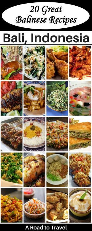 Top 20 Balinese Dishes To Try-