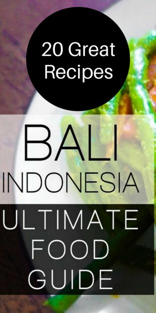 Top 20 Balinese Dishes To Try