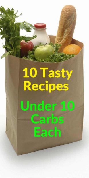 10 TastyRecipes Under 10 Carbs Each