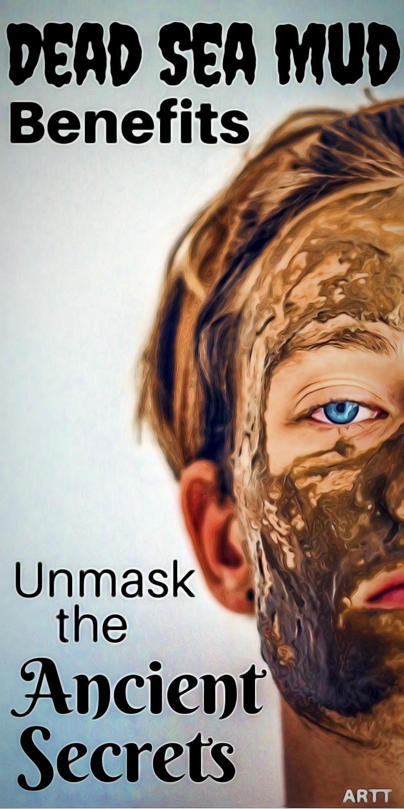 Dead Sea Mud Benefits For Your Skin - Learn the Ancient Secrets of the Dead Sea Mud #deadseamud #skincare #skincareproducts #reducewrinkles | skin care | facial | facial skin care | mud packs | skin care products | face mask | reduce wrinkles | clean pores | exfoliate | moisturizer | oily skin | dry skin | healthy skin | | soft skin | clear skin | acne | pimples | hair loss | dandruff | healthy hair | mineral-rich mud | sensitive skin
