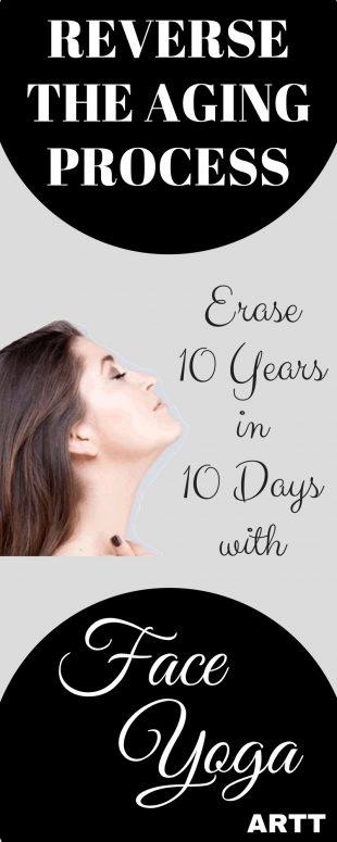 Reverse Aging - Face Yoga